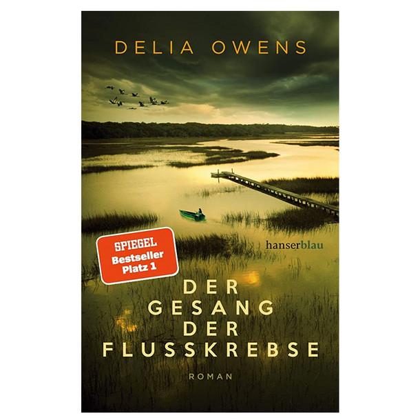 Empfehlung der Buchhandlung am Markt (Lütjenburg)<br><br>Delia Owens: Der Gesang der Flusskrebse - 22,00 €