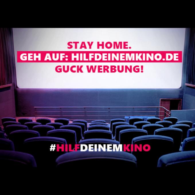 #hilfdeinemkino – Stay at home und guck Werbung!